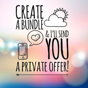 CREATE A BUNDLE! PRIVATE OFFERS GIVEN!